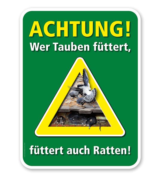 Warnschild Achtung, wer Tauben füttert, füttert auch Ratten – G/GW