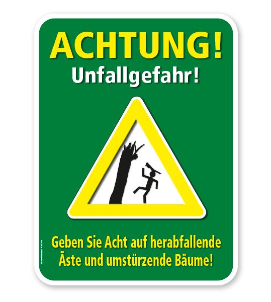Schild Achtung, Unfallgefahr durch herabfallende Äste und umstürzende Bäume – G/GW