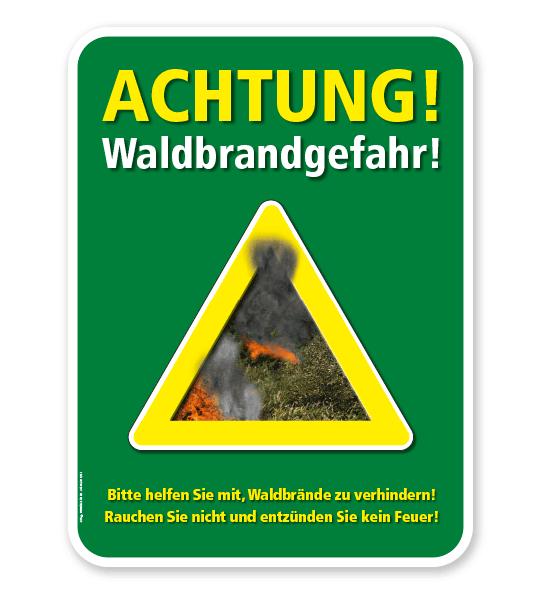 Forstschild Achtung, Waldbrandgefahr. Helfen Sie mit, Waldbrände zu vermeiden – G/GW
