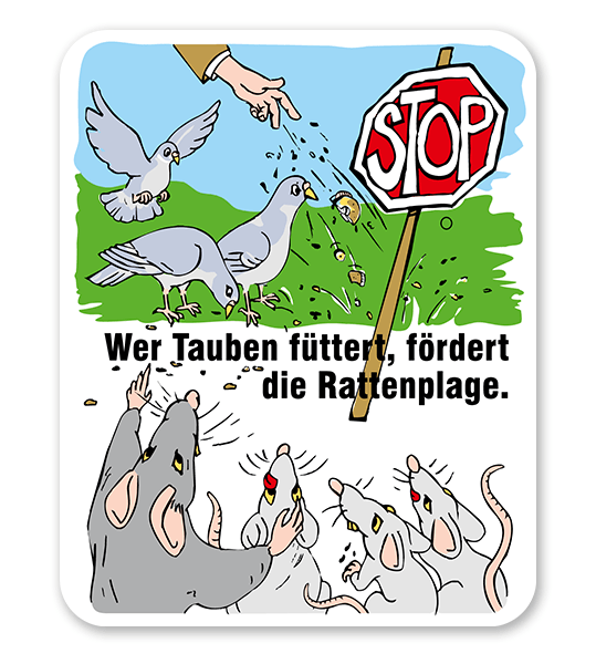 Schild Achtung, wer Tauben füttert, fördert die Ratenplage - GF