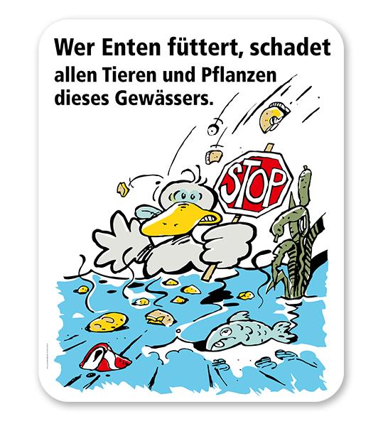Schild Wer Enten füttert, schadet allen Pflanzen und Tieren dieses Gewässers - GS