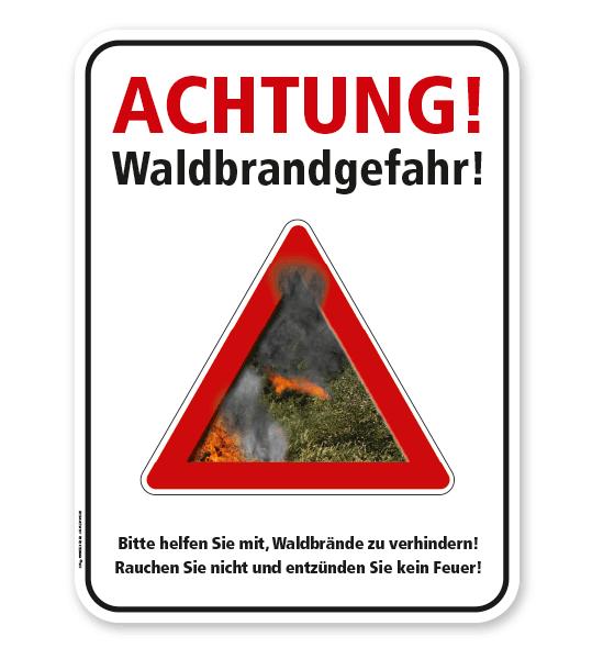 Forstschild Achtung, Waldbrandgefahr. Rauchen, Feuer und offenes Licht ist verboten – G/GW