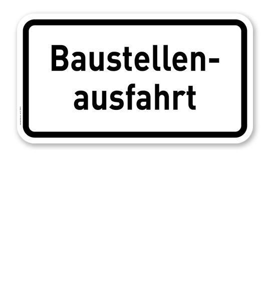Zusatzschild Baustellenausfahrt – Verkehrsschild VZ 1006-33
