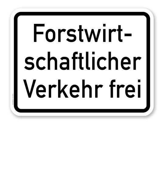 Zusatzschild Forstwirtschaftlicher Verkehr frei – Verkehrsschild VZ 1026-37