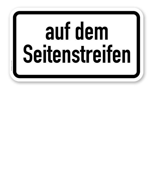 Zusatzschild Auf dem Seitenstreifen – Verkehrsschild VZ 1053-34