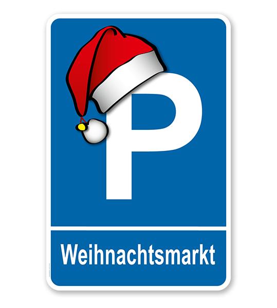 Parkplatzschild Weihnachtsmarkt mit Weihnachtsmütze – P