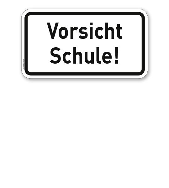 Zusatzschild Vorsicht Schule! – Verkehrsschild VZ 2806
