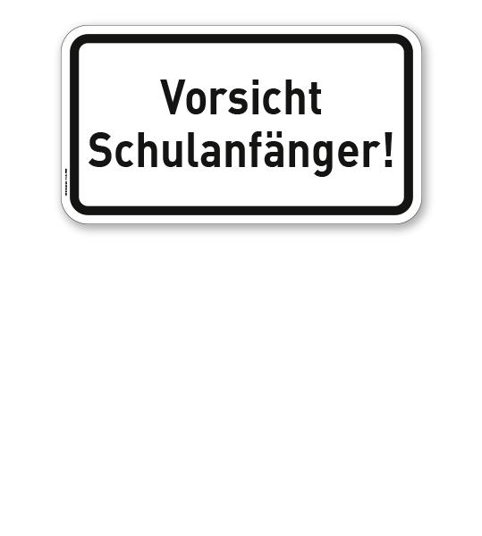 Zusatzschild Vorsicht Schulanfänger! – Verkehrsschild VZ 2808