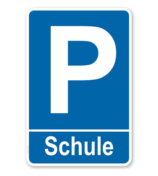 Parkplatzschild Schule – P