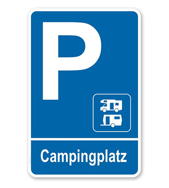 Parkplatzschild Campingplatz - Wohnmobil - Wohnwagen – P