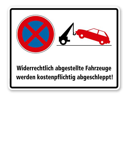 Absolutes Halteverbot - Fahrzeuge werden kostenpflichtig abgeschleppt