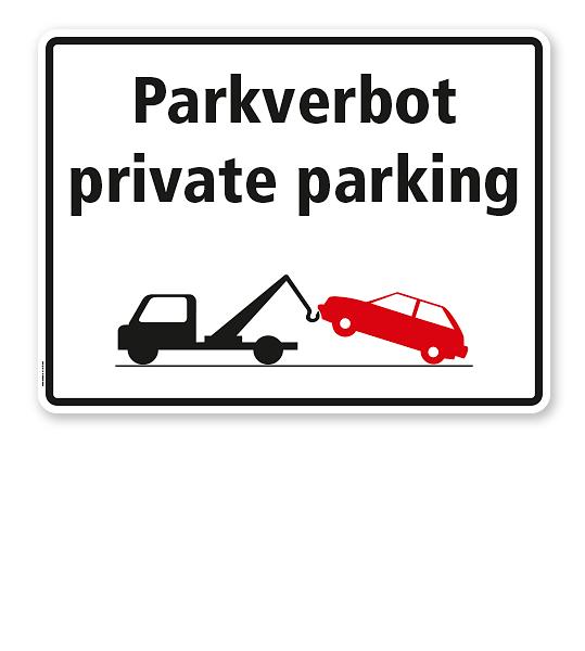 Halteverbotsschild - Parkverbot - privat parking