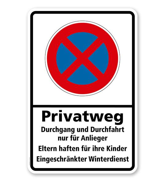 Absolutes Halteverbot - Privatweg - Durchgang und Durchfahrt nur für Anlieger