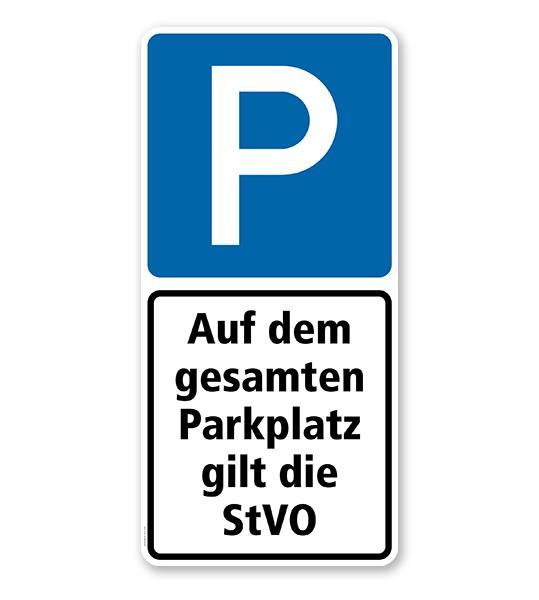 Parkplatzschild Parksymbol mit 1 Zusatzzeichen - Es gilt die StVO - Kombination - P