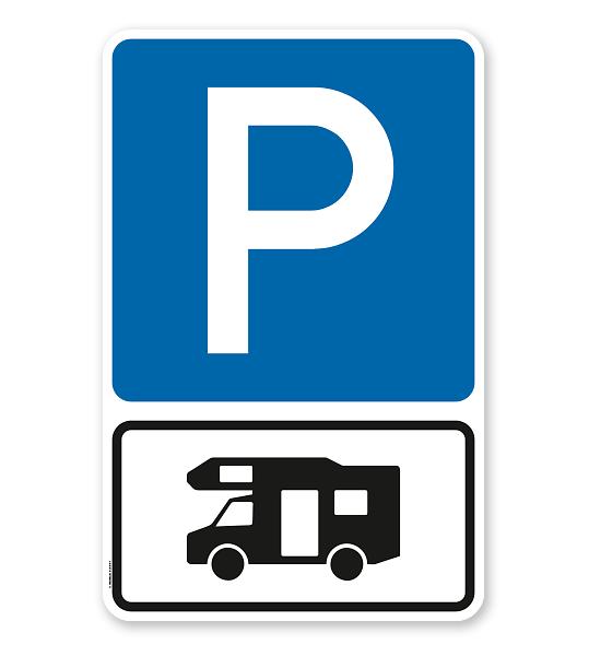 Parkplatzschild Parksymbol mit Zusatzschild Nur für Wohnmobile - Kombination - P