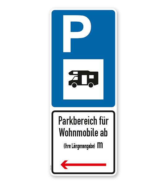 Parkplatzschild Parksymbol mit Zusatzzeichen - Parkbereich für überlange Wohnmobile - Kombination - P