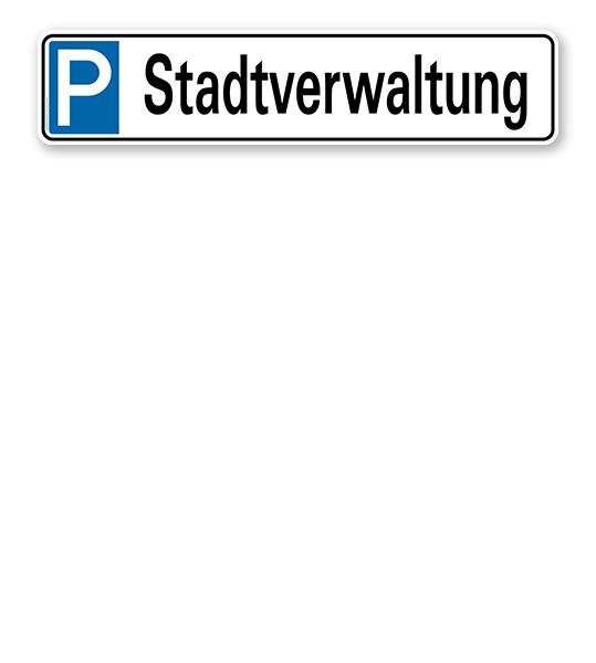 Parkplatzreservierer / Parkplatzschild - Stadtverwaltung – P
