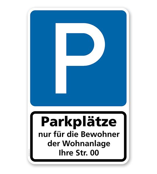 Parkplatzschild Parkplätze nur für Bewohner der Wohnanlage (Ihre Angabe) - Kombination - P