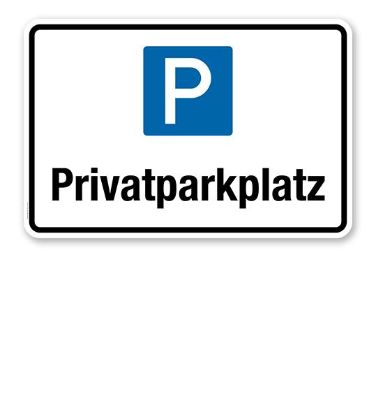 Hinweisschild Privatparkplatz – P
