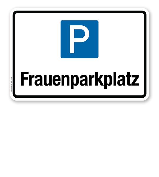Hinweisschild Frauenparkplatz – P