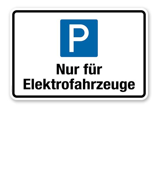 parkplatzschild hinweisschild nur f r elektrofahrzeuge p. Black Bedroom Furniture Sets. Home Design Ideas