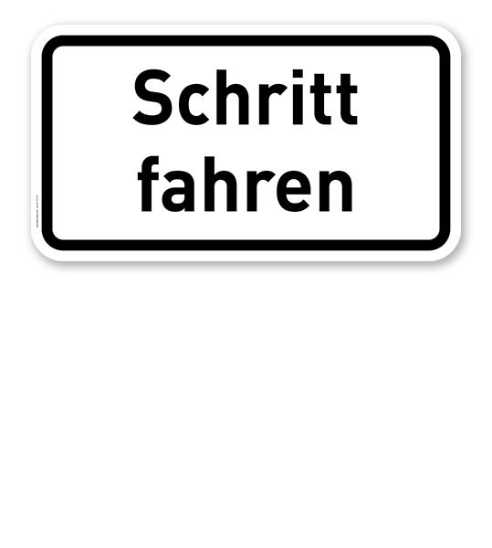 Zusatzschild Schritt fahren – Verkehrsschild VZ 2201