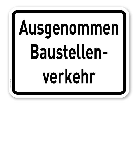 Zusatzschild Ausgenommen Baustellenverkehr – Verkehrsschild VZ 2133
