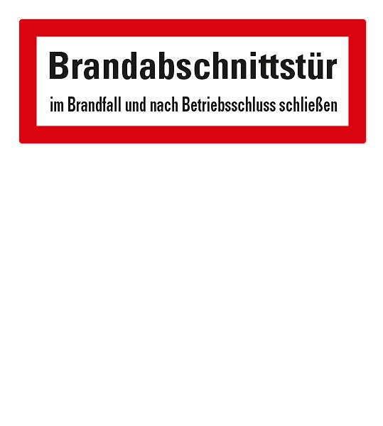 Brandschutzschild Brandabschnittstür - Im Brandfall und nach Betriebsschluss schließen nach DIN 4066