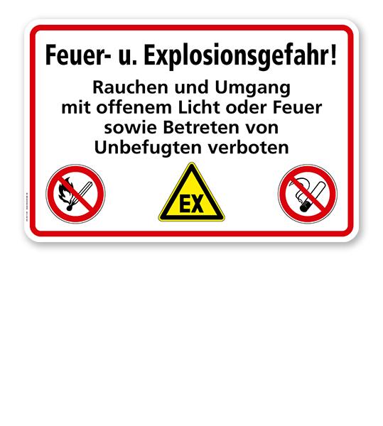 Feuer- u. Explosionsgefahr! Rauchen und Umgang mit offenem Licht und Feuer sowie Betreten von Unbefugten verboten