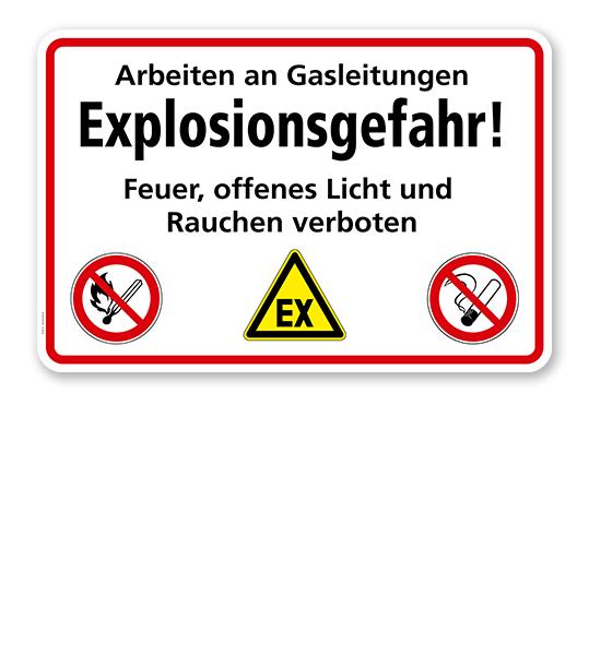 Arbeiten an Gasleitungen - Explosionsgefahr! Feuer, offenes Licht und Rauchen verboten