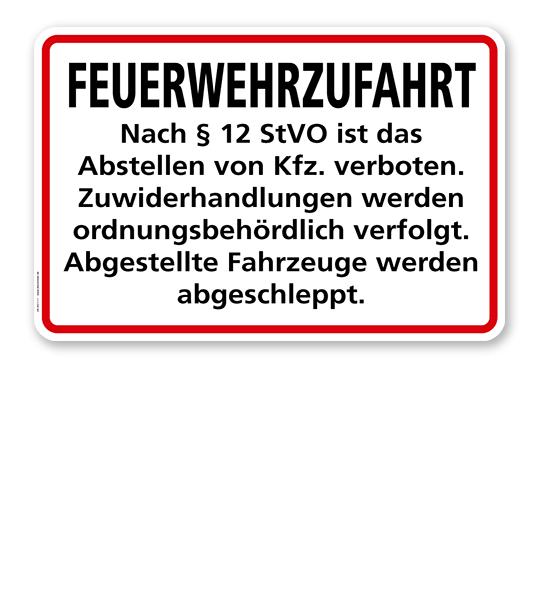 Feuerwehrzufahrt - nach § 12 StVO ist das Abstellen von Kfz. verboten