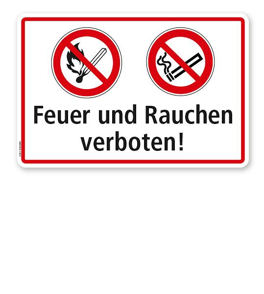 Feuer und Rauchen verboten!