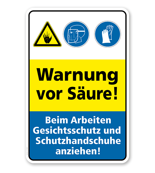 Sicherheitsschild Warnung vor Säure! Beim Arbeiten Gesichtsschutz und Handschuhe anziehen!