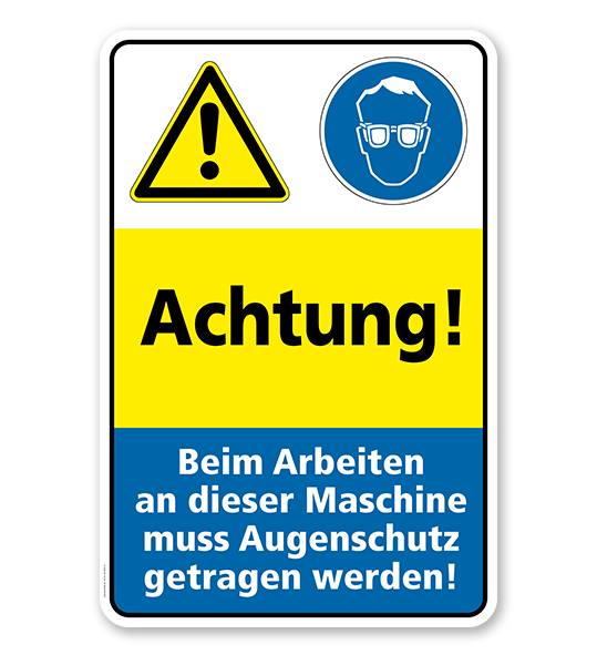 Sicherheitsschild Achtung! Beim Arbeiten an dieser Maschine muss Augenschutz getragen werden!