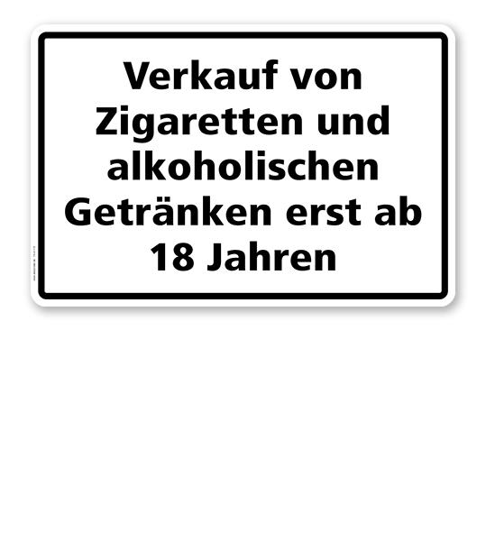 Textschild Verkauf von Zigaretten und alkoholischen Getränken erst ...