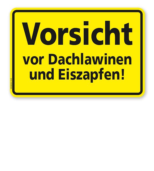 Textschild Vorsicht vor Dachlawinen und Eiszapfen - TX
