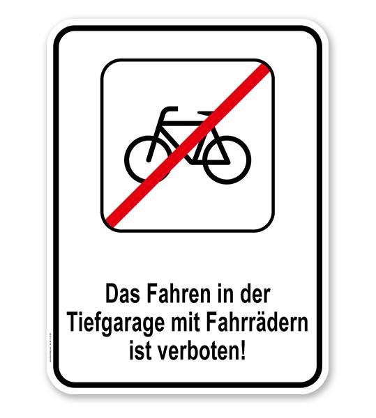 Kombischild Fahrradfahren in der Tiefgarage verboten