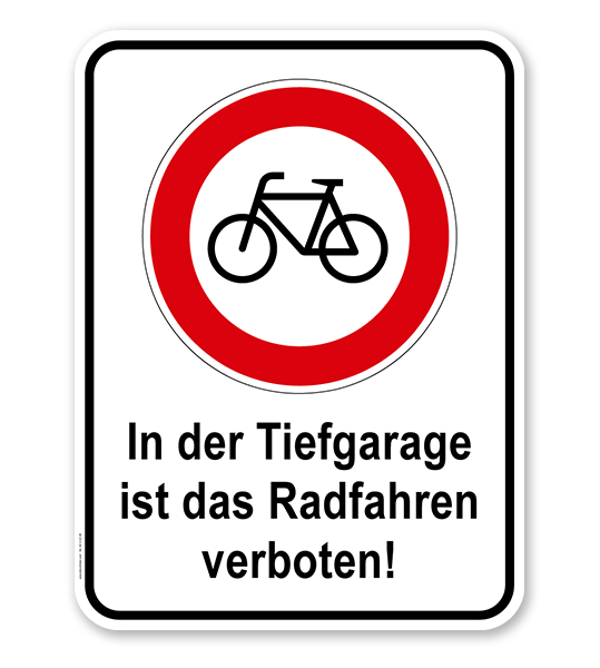 Kombischild In der Tiefgarage ist das Radfahren verboten