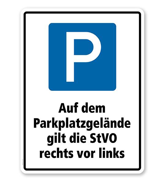 Kombischild Auf dem Parkplatzgelände gilt die StVO rechts vor links - 2
