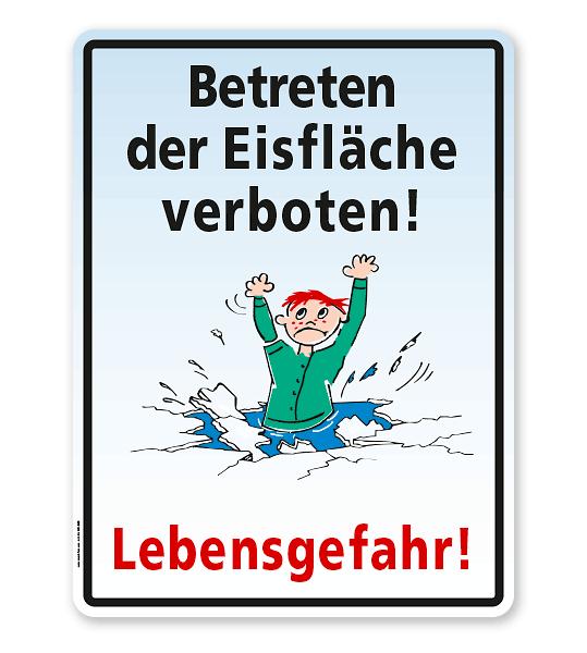Hinweisschild Betreten der Eisfläche verboten! Lebensgefahr! - WH