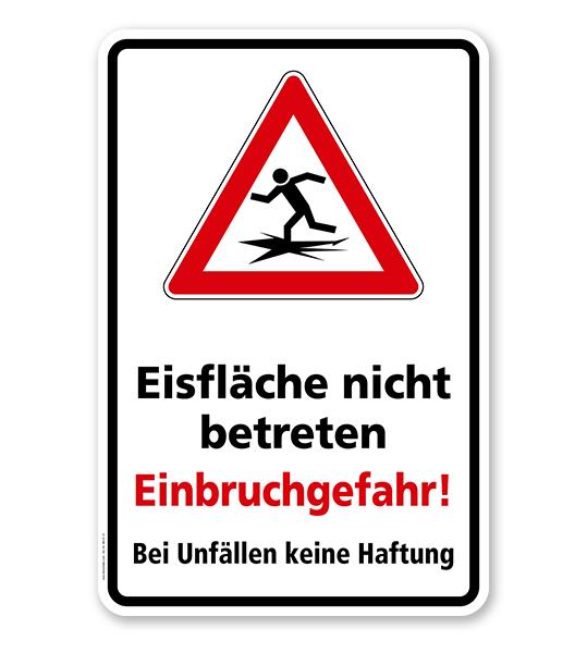Hinweisschild Eisfläche nicht betreten - Einbruchgefahr. Bei Unfällen keine Haftung - WH