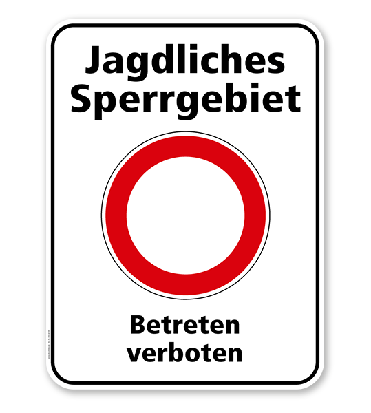Hinweisschild Jagdliches Sperrgebiet. Betreten verboten - WH