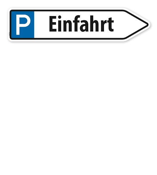 Pfeilschild / Pfeilwegweiser Einfahrt - mit Parkplatzsymbol - WH