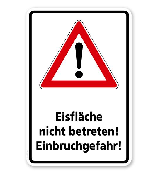 Schild Eisfläche nicht betreten! Einbruchgefahr! - WH