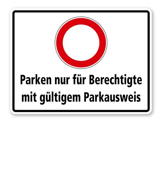 verkehrszeichen kombinationsschild parken nur f r berechtigte mit g ltigem parkausweis. Black Bedroom Furniture Sets. Home Design Ideas
