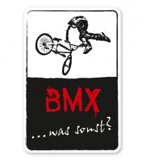 Schild BMX - was sonst? - DS