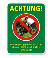 Forstschild Achtung, Motorsport in diesem Wald ist untersagt – G/GW