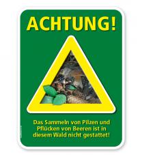 Forstschild Achtung, das Sammeln von Pilzen und Beeren ist in diesem Wald nicht gestattet – G/GW
