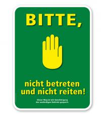 Schild Bitte, nicht betreten und nicht reiten – G/GW