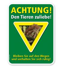 Forstschild Achtung, den Tieren zuliebe – G/GW